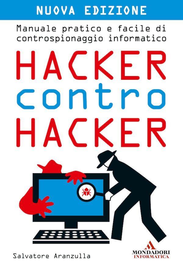 Hacker contro hacker - Diventa hacker