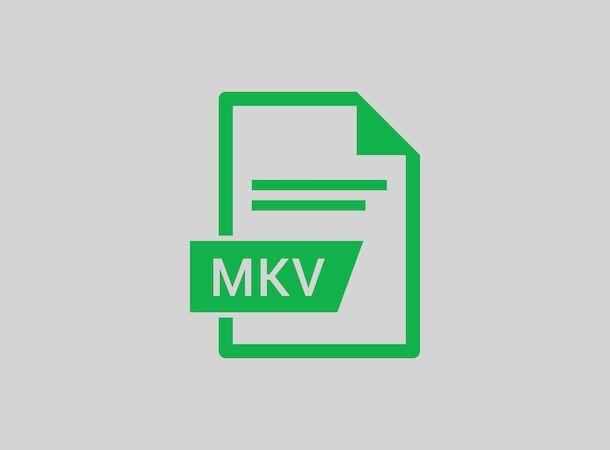 File MKV
