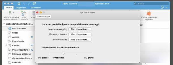 Come ingrandire i caratteri della posta elettronica - Outlook per Mac