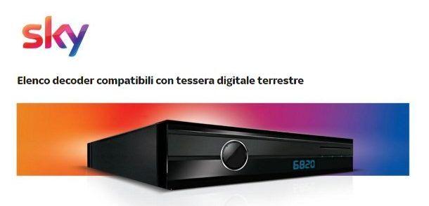 Dispositivi compatibili Sky digitale terrestre
